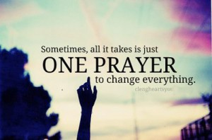 prayer - just one