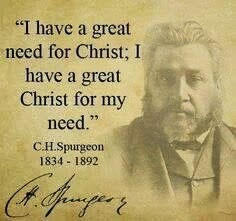 Spurgeon need Christ